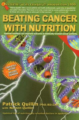 Beating Cancer With Nutrition By Quillin, Patrick