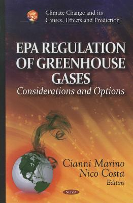 Epa Regulation of Greenhouse Gases By Marino, Cianni (EDT)/ Costa, Nico (EDT)
