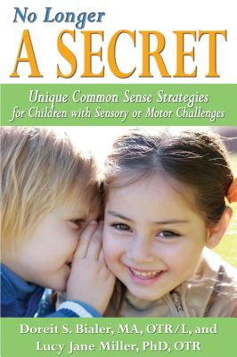 Sensational Strategies for Sensory Processing Disorder By Miller, Lucy Jane/ Bialer, Doreit